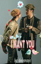 I WANT YOU (JUNHWAN -Pt.1/2) by deebamanja