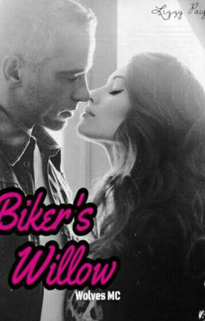 Biker's Willow {Wolves MC 1} by worldreader18