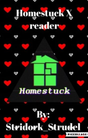 Homestuck X reader Oneshots