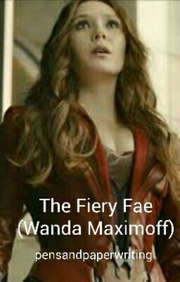 The Fiery Fae (Wanda Maximoff)