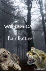Warrior Cat RAP BATTLES by Melladoe