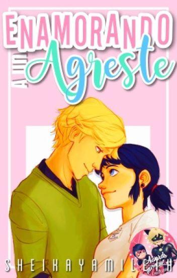 Enamorando A Un Agreste 【Adrianette】