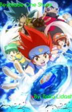 Beyblade One Shots by Confused_with_life-