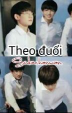 [Fanfic KaiYuan] Theo đuổi_Sodachanwan by Sodachanwan