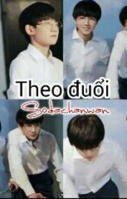 [Fanfic KaiYuan] Theo đuổi