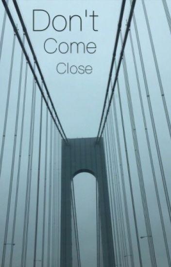 Don't Come Close //// Joji x Reader