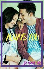 Always You 《Ruggarol :D》  by Marie_HPS