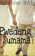 Pwedeng Sumama? (One Shot Story) by forbiDDen30