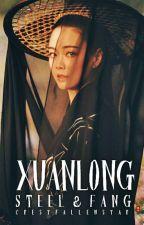 Xuanlong, Steel and Fang by CrestFallenStar