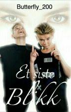 Et Siste Blikk   M&M  by RoyalStarWriter