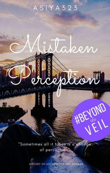Mistaken Perception