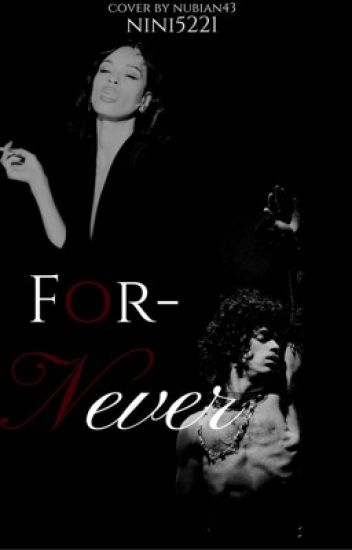 For-Never [EDITING]