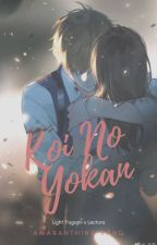 Koi No Yokan (Light Yagami y Tú) by AmaraVang