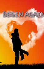 BEGIN AGAIN by cocoji