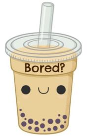 Bored? by QueenLoloTheAwesome