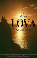 Misa Lova Storties by youdonthave2know