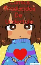 Comics Traducidos De Undertale by chiquistriquis2