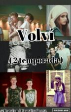 Volvi  ( 2 Temporada ) by Mrs_Bunter