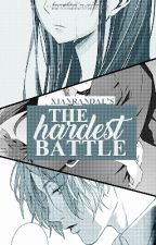 The Hardest Battle by xianrandal