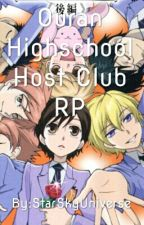Ouran Highschool Host Club RP {CLOSED} by StarSkyUniverse