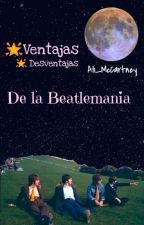 Ventajas Y Desventajas De La Beatlemania by Ali_McCartney