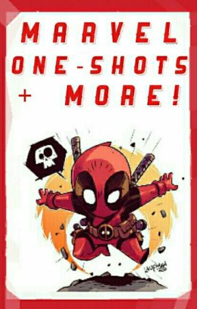Marvel One-Shots + More! | DISCONTINUED by _LittleCutesyPie_