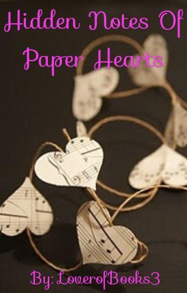 Hidden Notes Of Paper Hearts (Ghostbird Fanfic)