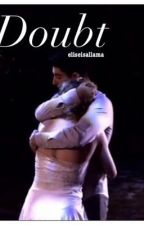 Doubt ~ {a Trittany fanfic} ~ {sequel to Alive} by eliseisallama
