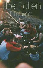 The Fallen - El Encuentro by HxlxyBxby