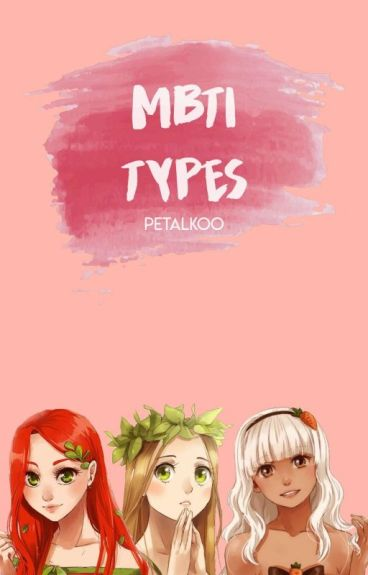 MBTI types - The 16 Personalities/The Sixteen Personalities