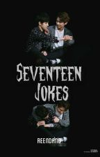 ╰✔╮Seventeen Jokes. +svt by jiminreenpunya