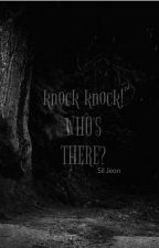 [Series][BTS] Knock knock! Who's there? by SilJeon