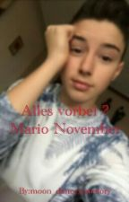 Alles vorbei ? Mario November Fan Fiction by moon_danceyourstory