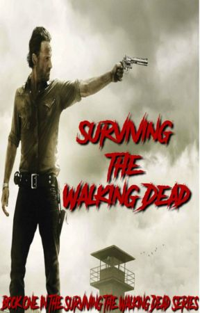 Surviving The Walking Dead (BOOK ONE IN THE SURVIVING THE
