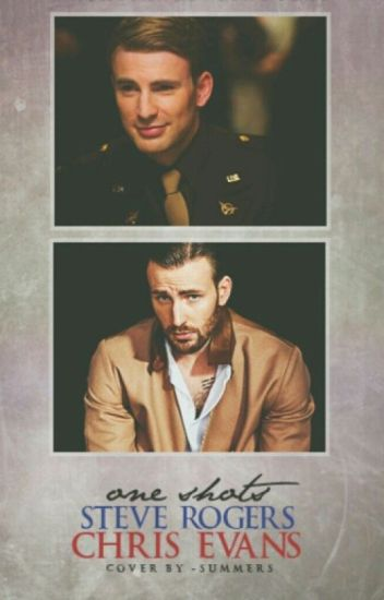 Steve Rogers/ Chris Evans    One Shots