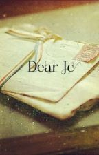 Dear Jc (a jc caylen fanfic) by basicallyhood