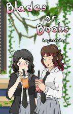 Blades Or Books (Karma X Azumi)- AssClass Fanfic [RESTARTING] by heyitstayekiren