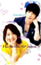 I have a CRUSH on you <3 ( one shot, i mean five shot :D ) COMPLETE by yanAKO