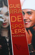 Guerra de spoilers | j.b | o.s - #WorthyAwards2017. by swgkidrhl