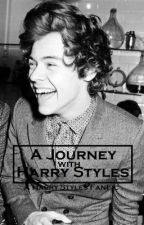A Journey With Harry Styles (A Harry Styles FanFic) by hannah_ibanezzz