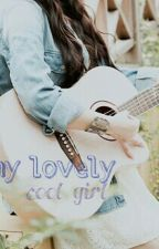 My Lovely Cool Girl by crystaltesalonika