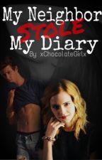 My Neighbor Stole My Diary by xChocolateGirlx