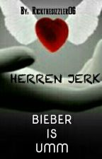 BIEBER IS UMM || Herren Jerk by rickthesizzler06