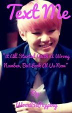 Text Me|Seventeen woozi fanfic| by WooziBePopping