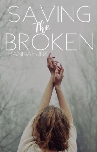 Saving the broken (book 1)