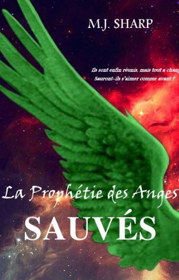 La Prophétie des Anges 5.Sauvés