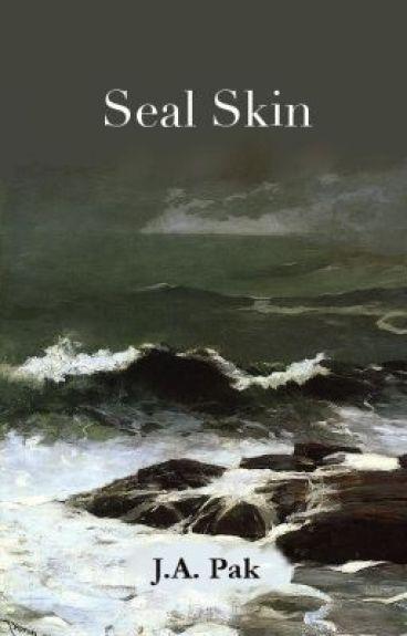 Seal Skin by creationwriter