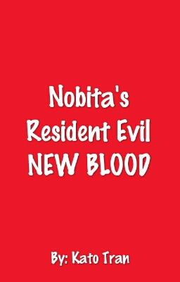 Nobita's Resident Evil NEW BLOOD