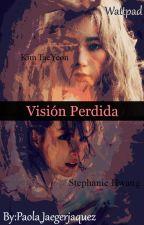 Visión Perdida by paola_jaegerjaquez