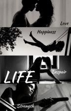 LIFE by lencadurigova